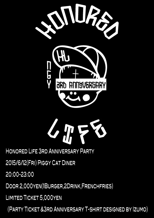 Honored Life 3rd Anniversary Party & Jam 開催!!!